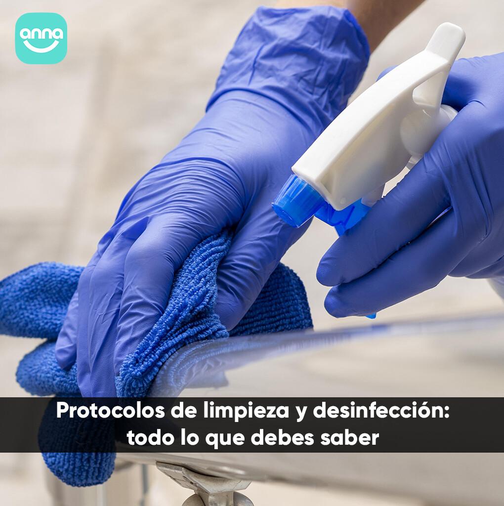Protocolos de limpieza y desinfección: todo lo que debes saber